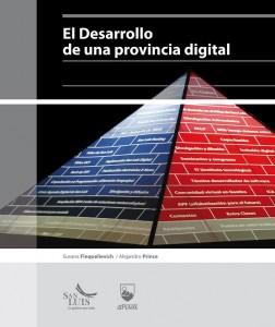 El Desarrollo de una provincia digital